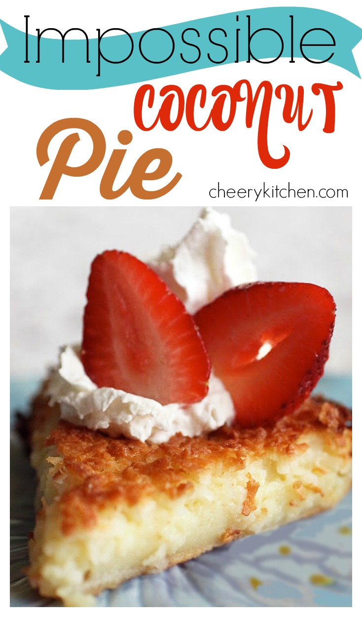 Impossible Coconut Pie makes it's own delicious crust with a smooth custard filling and crunchy coconut top!