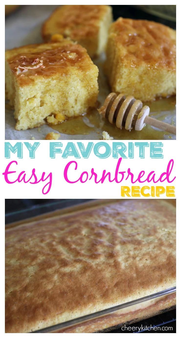 My Favorite Easy Cornbread Recipe