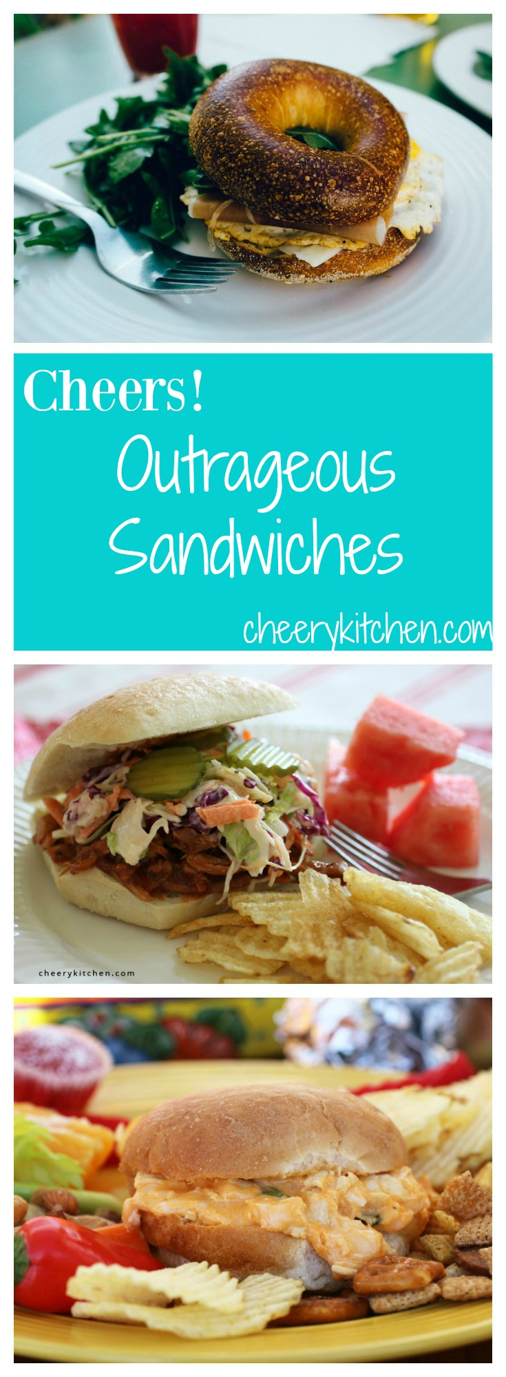 Cheers! Outrageous Sandwiches - Cheery Kitchen