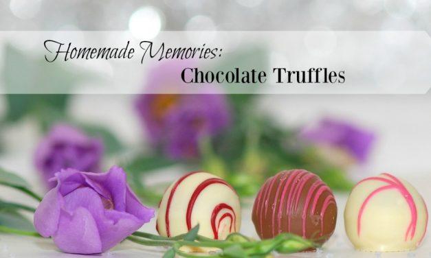 Homemade Memories: Chocolate Truffles