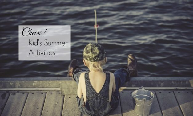 Cheers! Kid's Summer Activities