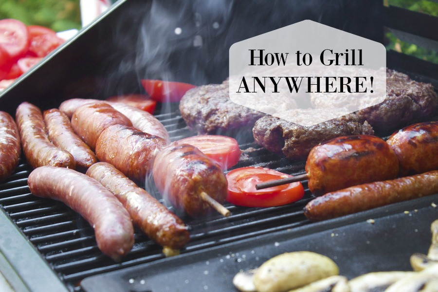 How to Grill Anywhere!