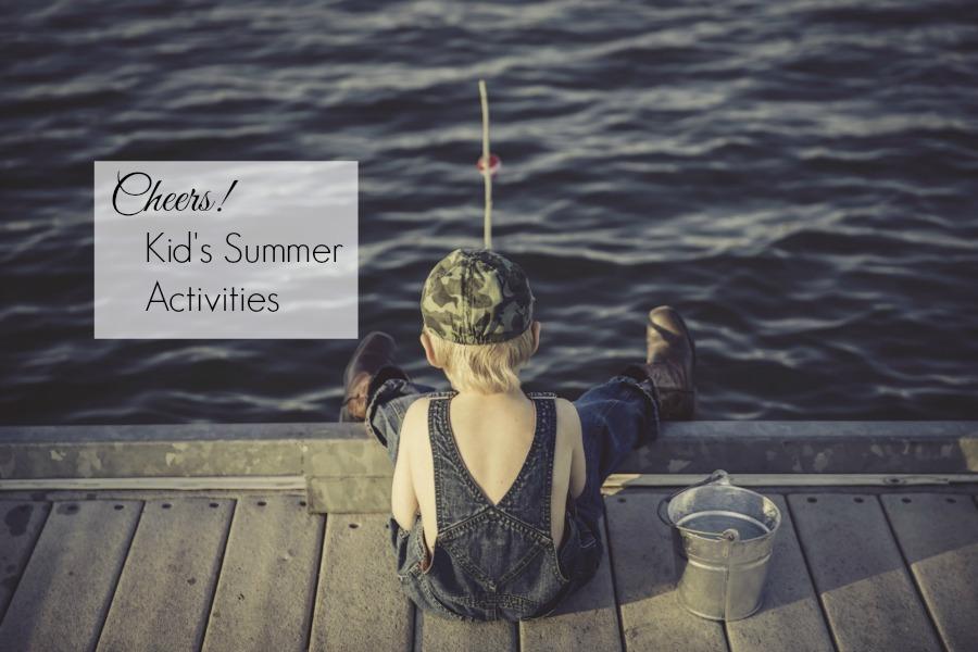Cheers! Kid's Summer Activities