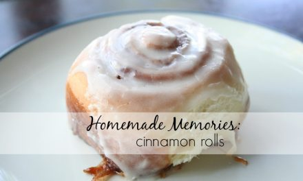 Homemade Memories: Cinnamon Rolls